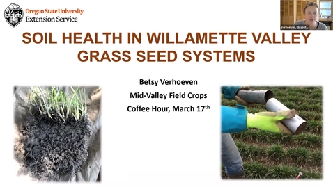 Thumbnail for entry South Willamette Valley Field Crops Extension Coffee Hours - Soil Health