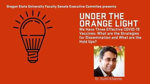 Thumbnail for entry 2021-03-17 FS Orange Light Vaccines-Khanna