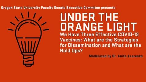Thumbnail for entry 2021-03-17 FS Orange Light Vaccines FULL