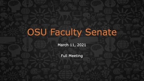 Thumbnail for entry 2021-03-11 Faculty Senate - Full Meeting