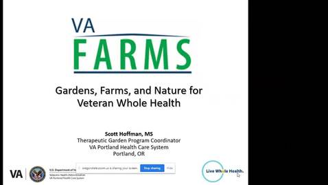 Thumbnail for entry Gardens, Farms, and Nature for Veteran Whole Health - Clackamas County Lecture Series -