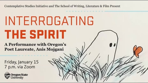 Thumbnail for entry FINAL: Interrogating the Spirit with Anis Mojgani