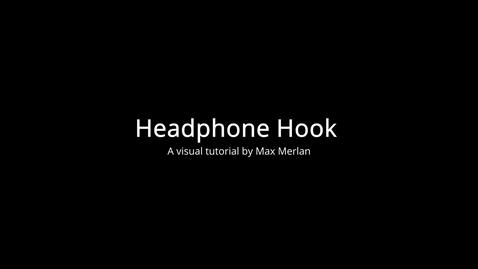 Thumbnail for entry Max Merlan - Headphone Hook