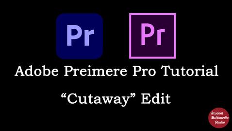 Thumbnail for entry Premiere Pro CS6 & CC: 14 Cutaway Edit