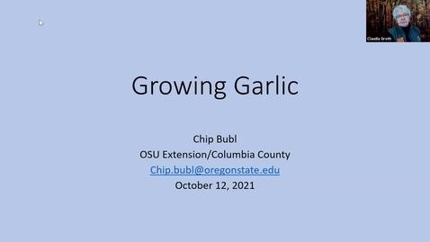 Thumbnail for entry Growing Glorious Garlic - Multnomah County Master Gardener Association's Speaker Series - October 2021