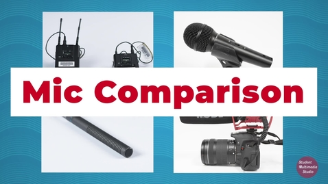 Thumbnail for entry Microphone Comparison