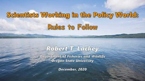 Thumbnail for entry Scientists Working in the Policy World:  Rules to Follow