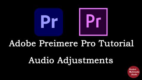 Thumbnail for entry Premiere Pro CS6 & CC: 21 Audio Adjustments