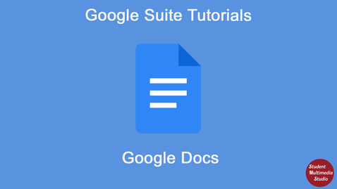 Thumbnail for entry Google Docs Introduction