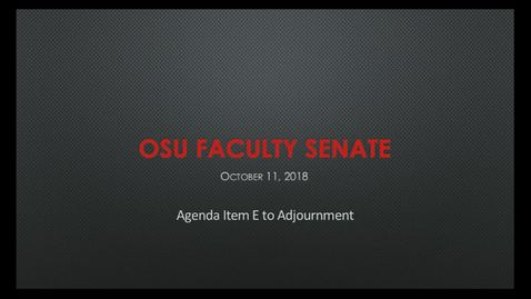 Thumbnail for entry 2018-10-11 Faculty Senate E-Adjourn