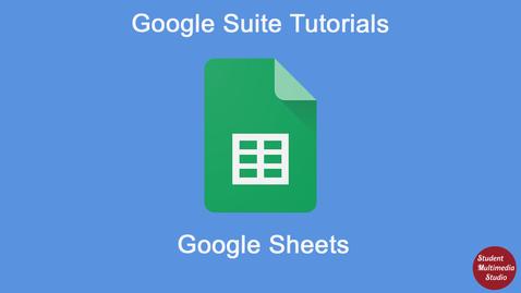 Thumbnail for entry Google Sheets