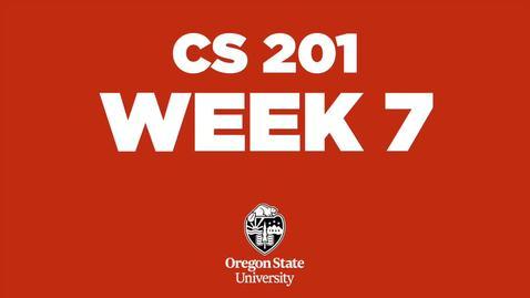 Thumbnail for entry CS 201 Week 7