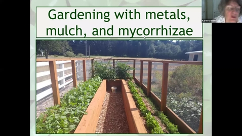 Thumbnail for entry The Science Behind the Myths and Misconceptions of Gardening with Mulch, Metals (heavy,toxic) and Mycorrhizae.* - Washington Co. Master Gardener Association's Lecture Series