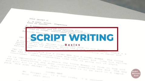 Thumbnail for entry Building a Script for Video