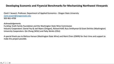 Thumbnail for entry Developing Economic and Financial Benchmarks for Mechanizing Northwest Vineyards - Dr. Clark Seavert