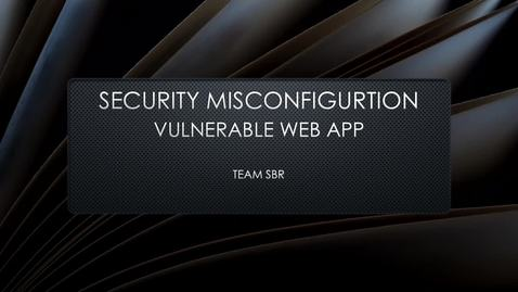 Thumbnail for entry Security Misconfiguration (Vulnerable)