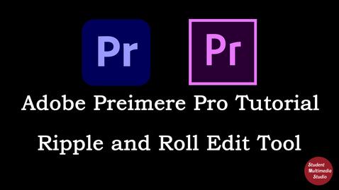 Thumbnail for entry Premiere Pro CS6 & CC: 16 Ripple & Roll Edit