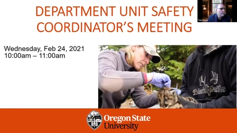 Thumbnail for entry Department/Unit Safety Coordinator's Seminar - Feb 24, 2021