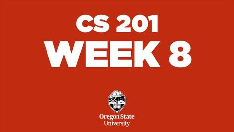 Thumbnail for entry CS201 Week8
