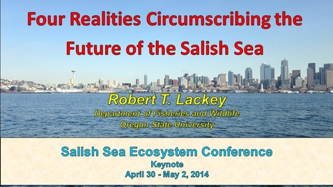 Thumbnail for entry Four Realities Circumscribing the Future of the Salish Sea