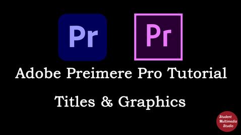 Thumbnail for entry Premiere Pro CS6 & CC: 30 Titles in Premiere Pro CC