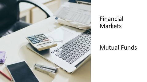 Thumbnail for entry Financial Markets - Mutual Funds