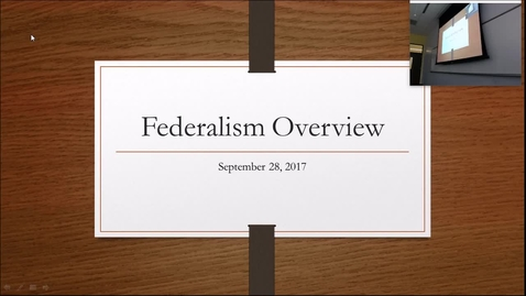 Thumbnail for entry Federalism Overview: Professor Tannahill's Lecture of September 26, 2017