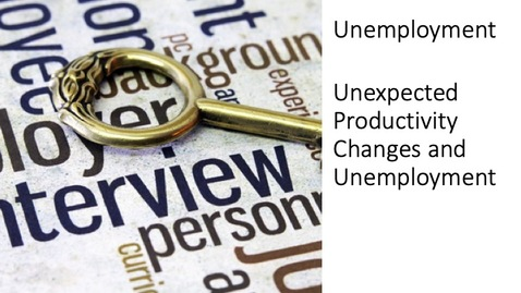 Thumbnail for entry Unemployment - Unexpected Productivity Changes and Unemployment