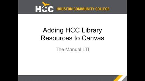 Thumbnail for entry Adding the HCC Libraries' Manual LTI App