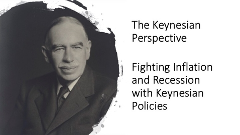 Thumbnail for entry The Keynesian Perspective - Fighting Inflation and Recession with Keynesian Policies