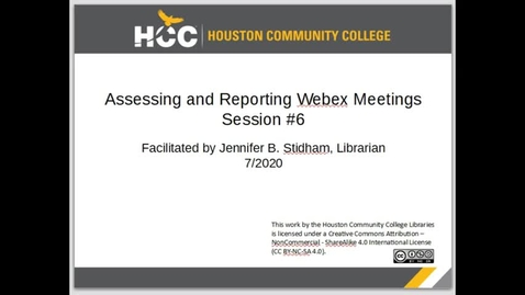 Thumbnail for entry Assessing and Reporting Webex Meetings - Session #6