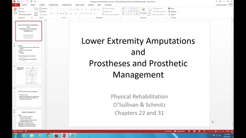 Thumbnail for entry PTHA 2435 - Lower Extremity Amputation & Patient Managment