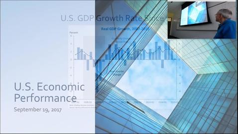 Thumbnail for entry U.S. Economic Performance: Professor Tannahill's Lecture of September 19, 2017