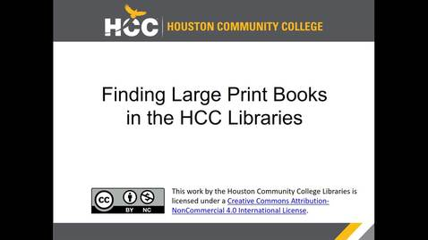 Thumbnail for entry Finding Large Print Books in the HCC Libraries