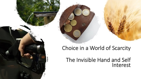 Thumbnail for entry Welcome to Economics - The Invisible Hand and Self Interest