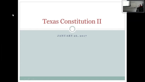 Thumbnail for entry Texas Constitution II: Professor Tannahill's Lecture of January 26, 2017