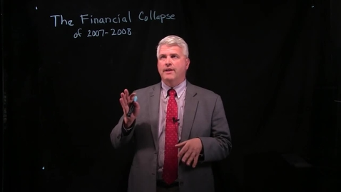 Thumbnail for entry The Financial Collapse of 2007-2008