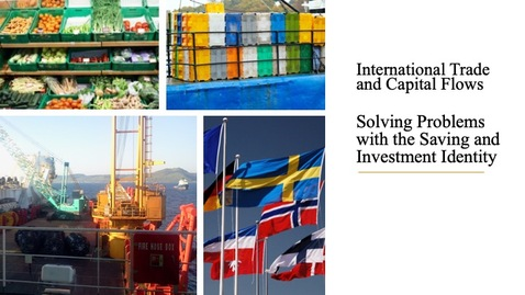 Thumbnail for entry International Trade and Capital Flows - Solving Problems with the Saving and Investment Identity