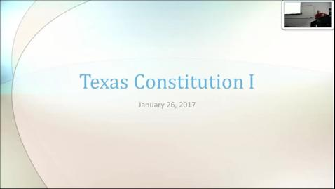 Thumbnail for entry Texas Constitution I: Professor Tannahill's Lecture of January 26, 2017