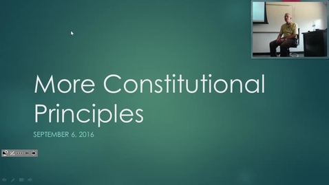 Thumbnail for entry Constitutional Principles:  Professor Tannahill's Lecture of September 6, 2016