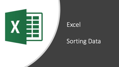 Thumbnail for entry Excel - Sorting Data