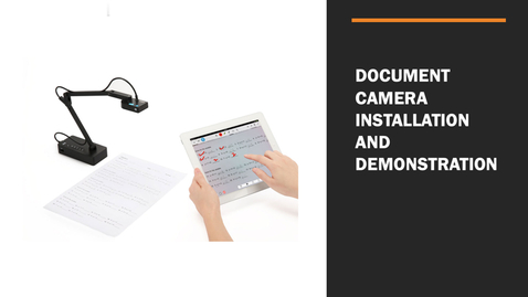 Thumbnail for entry Document Camera Installation and Demonstration