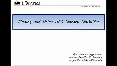 Thumbnail for entry Finding and Using HCC Library LibGuides