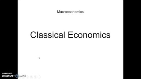 Thumbnail for entry Classical Economics
