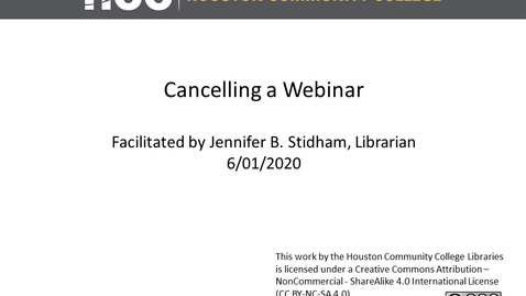 Thumbnail for entry HCC Library - Cancelling a Webinar