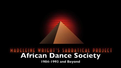 Thumbnail for entry History of the African Dance Society