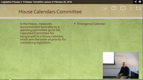 Thumbnail for entry Legislative Process II: Professor Tannahill's Lecture of February 25, 2016