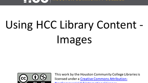 Thumbnail for entry Using HCC Library Materials in Your Online Courses - Images