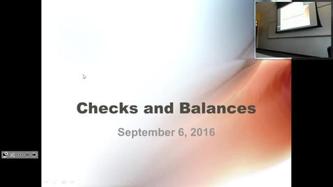 Thumbnail for entry Checks and Balances:  Professor Tannahill's Lecture of September 6, 2016