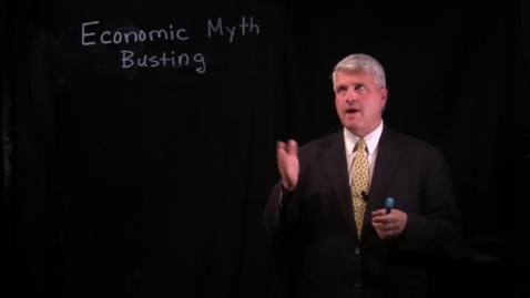 Thumbnail for entry Economic Myth Busting - Part 1.mov